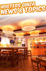HOOTERS GINZA NEWS & TOPICS