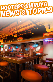 HOOTERS SHIBUYA NEWS & TOPICS