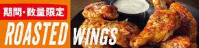 "Try our New ""ROASTED WINGS""!"