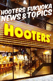 HOOTERS FUKUOKA NEWS & TOPICS