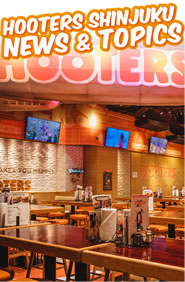 HOOTERS SHINJUKU NEWS & TOPICS